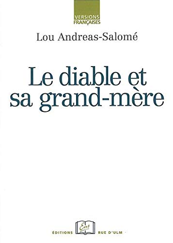 Le diable et sa grand mere: Andreas Salome Lou