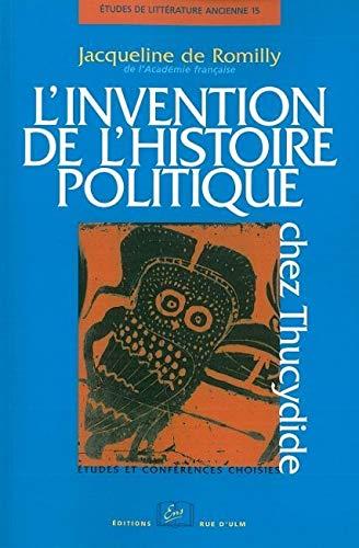 9782728803514: L' invention de l'histoire politique chez thucydide (Etudes de littérature ancienne)