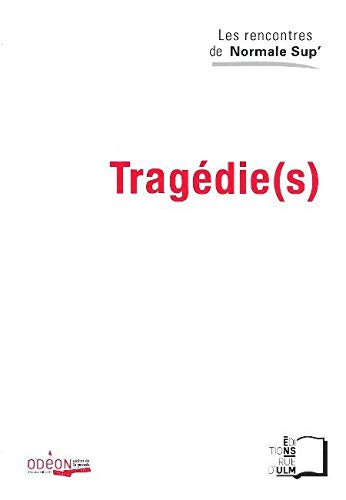 TRAGEDIE S: COLLECTIF