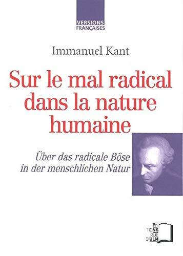 9782728804559: Sur le mal radical dans la nature humaine : Edition bilingue fran�ais-allemand