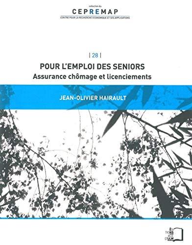 POUR L EMPLOI DES SENIORS: HAIRAULT JEAN OLIVIE