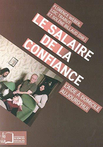 SALAIRE DE LA CONFIANCE -LE-: COLLECTIF