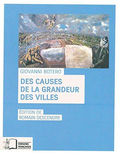 CAUSES DE LA GRANDEUR DES VILLES -DES-: BOTERO GIOVANNI
