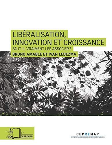 LIBERALISATION INNOVATION ET CROISSANCE: AMABLE LEDEZMA
