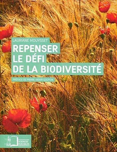 Repenser le defi de la biodiversite L'economie ecologique: Mouysset Lauriane