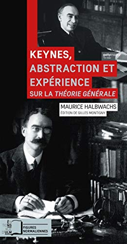 KEYNES ABSTRACTION ET EXPERIENCE: HALBWACHS MAURICE