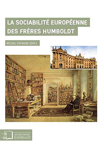 La sociabilite europeenne des freres Humboldt: Espagne Michel