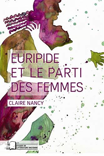 EURIPIDE ET LE PARTI DES FEMMES: NANCY CLAIRE
