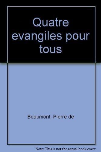 9782728900800: Les quatre Evangiles pour tous