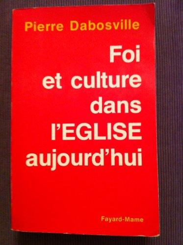 9782728901302: Foi et culture dans l'Eglise aujourd'hui (French Edition)