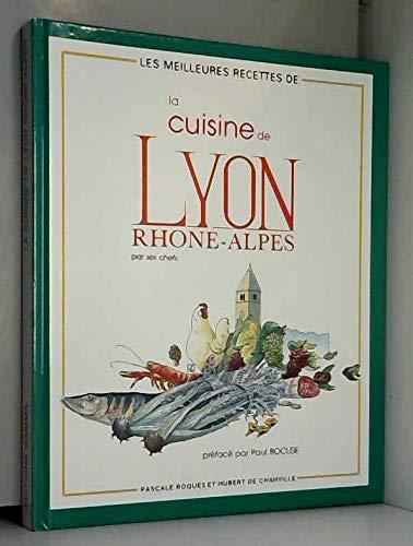 9782728903177: La Cuisine de Lyon Rhône-Alpes par ses chefs