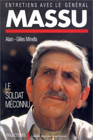 9782728905126: Entretien avec le général Massu : le soldat méconnu
