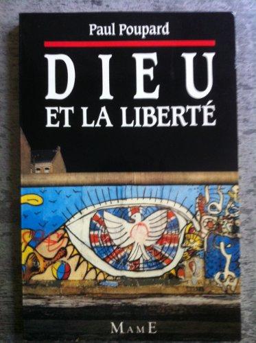Dieu et la Liberté: Paul Poupard