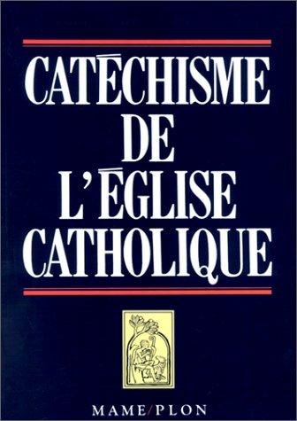 Catà chisme de l'à glise catholique: by title]