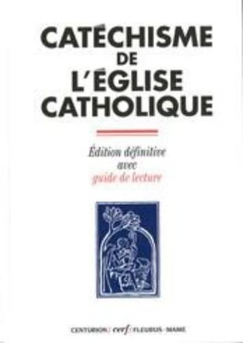 catéchisme de l'église catholique: COLLECTIF
