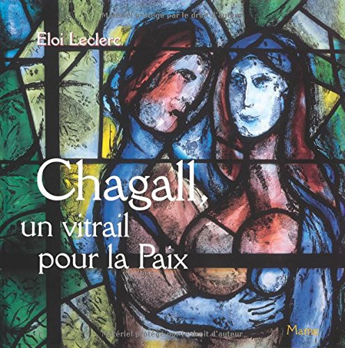 9782728909445: Chagall vitrail pour la paix