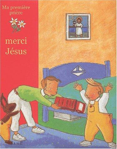 Merci jesus (French Edition): Brunelet, Madeleine