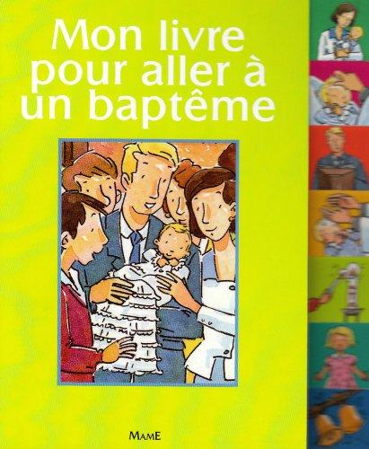 9782728909599: mon livre pour aller a un bapteme