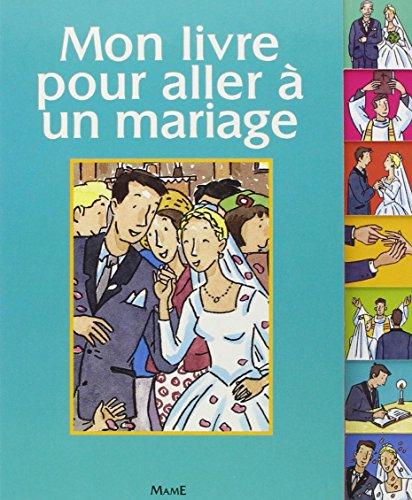 9782728909605: Mon livre pour aller � un mariage