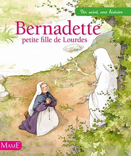 9782728912575: Bernadette, petite fille de Lourdes