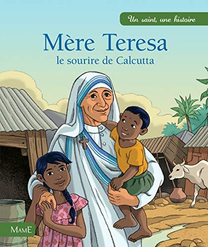 9782728913411: Mère Thérésa, le sourire de Calcutta