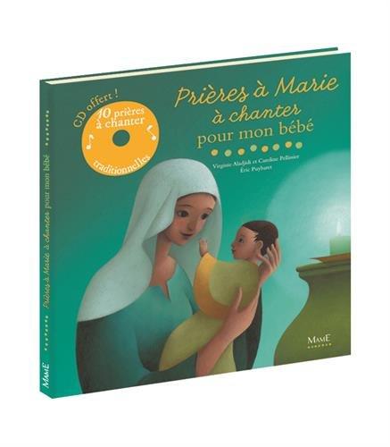 9782728913435: Prières à Marie à chanter pour mon bébé (1CD audio) (French Edition)
