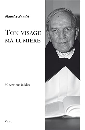 9782728915064: Ton visage ma lumière (French Edition)