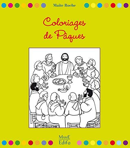 9782728915071: Coloriages de Pâques : Des Rameaux à la Pentecôte