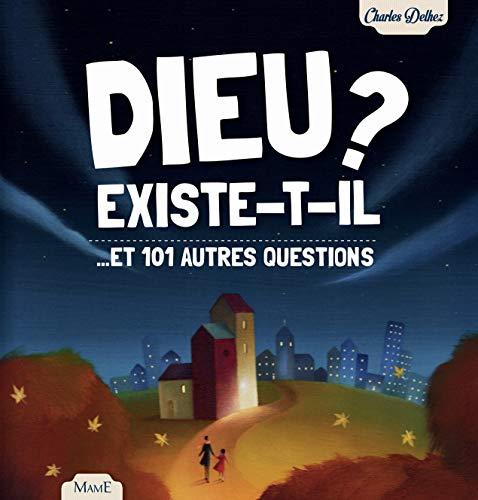9782728919284: Dieu existe-t-il ? : Et 101 autres questions