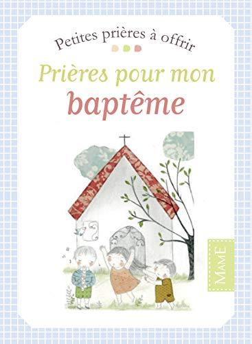 9782728919307: Prières pour mon baptème