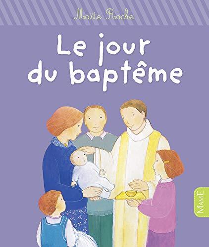 9782728920693: Le jour du bapt�me