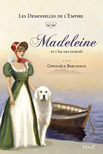 9782728921621: Madeleine et l'île des oubliés