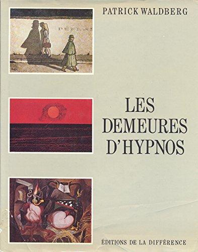 Les Demeures D'Hypnos: Waldberg, Patrick
