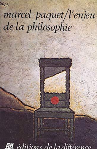 L'enjeu de la philosophie (Collection Differenciation) (French: Marcel Paquet