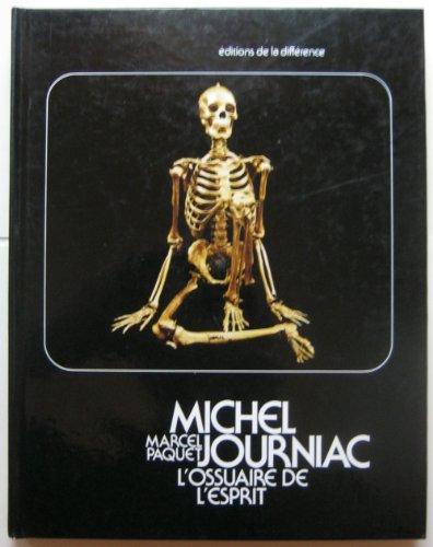 Michel Journiac, l'ossuaire de l'esprit: Marcel Paquet