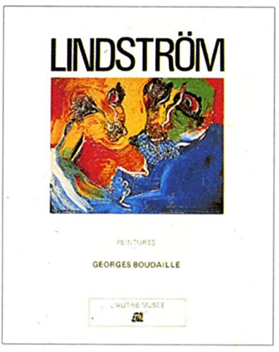 Lindstrom: Peintures (L'Autre musee) (French Edition) (2729101373) by Boudaille, Georges