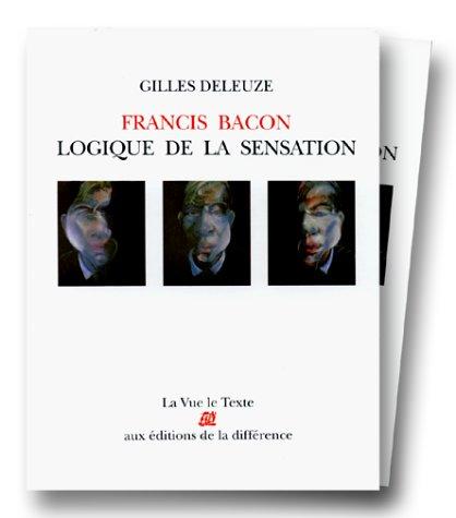 9782729101602: Francis Bacon : La logique de la sensation 1 la vue le texte