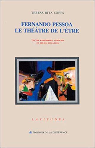 Fernando Pessoa - le théâtre de l'être (LATITUDES) (French Edition) (9782729101725) by LOPES TERESA-RITA