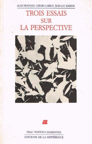 Trois essais sur la perspective: Bonfand A. ;