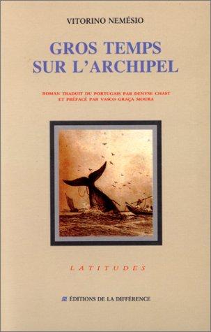 9782729102661: Gros temps sur l'archipel (Littérature)
