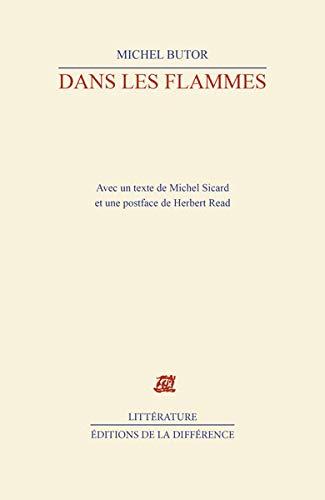 Dans Les Flammes: Chanson Du Moine a: Butor, Michel