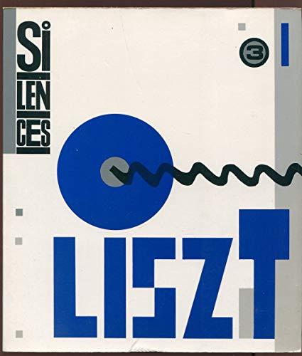 9782729103521: Silences, num�ro 3. Franz Liszt, volume 3