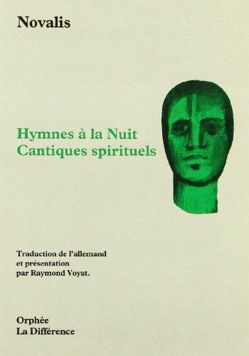 Hymnes à la nuit et cantiques spirituels: Novalis
