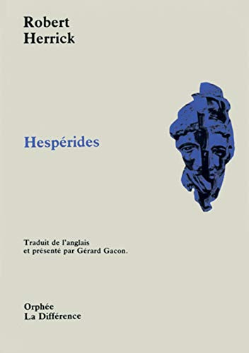 Hesperides (Orphée): Herrick Robert