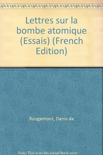 9782729106805: Lettres sur la bombe atomique (Essais) (French Edition)