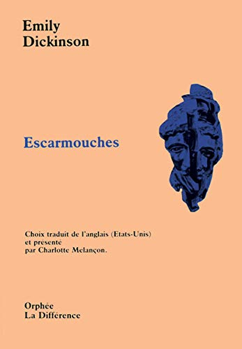 escarmouches (2729107355) by Emily DICKINSON