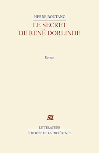 9782729107741: Le secret de Ren� Dorlinde