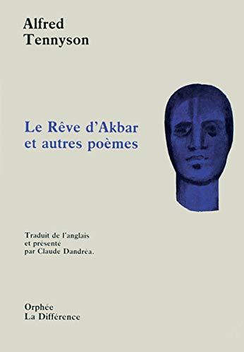 9782729108052: le reve d'akbar et autres poemes