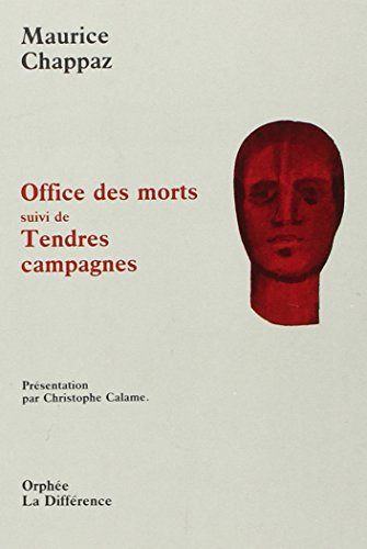 9782729108076: Office des morts ;: Suivi de Tendres campagnes (Orphee) (French Edition)