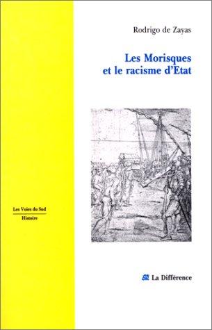 9782729108113: Les Morisques et le racisme d'état